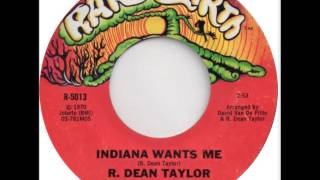 R. Dean Taylor - Indiana Wants Me (single edit, alternate stereo mix)