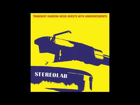 Download Stereolab - Transient Random-Noise Bursts With Announcements Mp4 baru