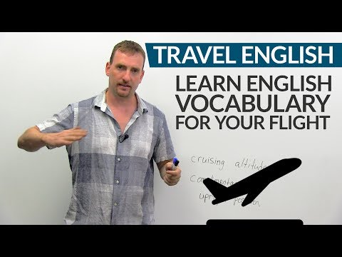 ? TRAVEL ENGLISH: Vocabulary & expressions for your flight ??
