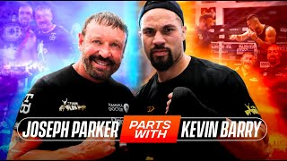 """JOSEPH PARKER SPLITS WITH TRAINER KEVIN BARRY   BOB ARUM : AJ-FURY """"NO MORE ISSUES - DEAL CLOSE"""""""