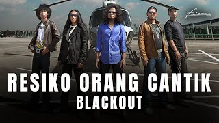 Download lagu Blackout - Resiko Orang Cantik (Official Music Video)