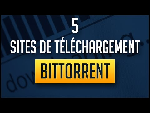 5 sites de téléchargement Bittorrent