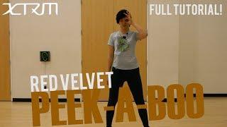 XTRM – Stanford K-pop   RED VELVET(레드벨벳) _ Peek-A-Boo(피카부) Full Dance Tutorial