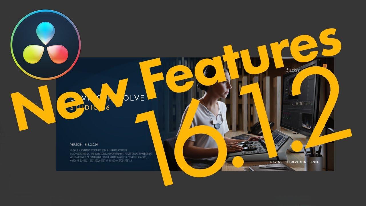 Whats New In Davinci Resolve 16 1 2 Jayaretv