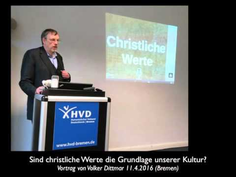 Sind christliche Werte die Grundlage unserer Kultur? - Audio (Volker Dittmar)
