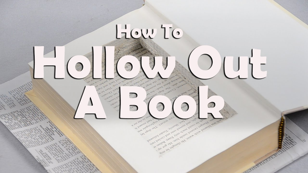 How To Hollow Out A Book