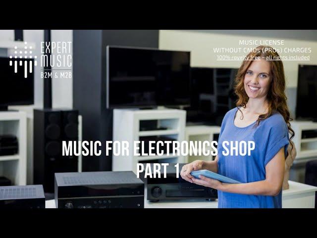 Music for electronics shop part 1