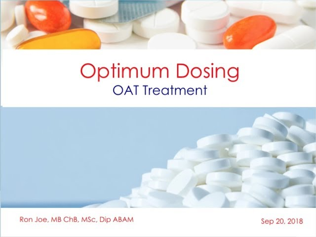 OAT Optimum Dosing-OAT Treatment