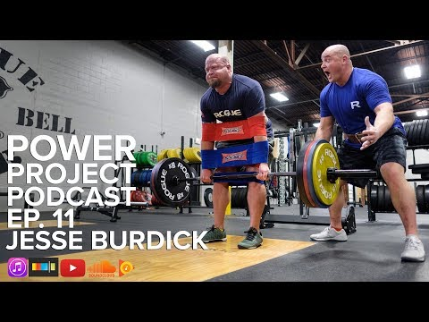 Power Project EP. 11 - Jesse Burdick