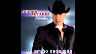 Tambien Las Lluvias Se Van julion alvarez (tu amigo nada mas 2013)