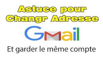 Comment modifier son adresse Gmail principale sans supprimer compte