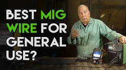 What is the Best Overall MIG Wire? | MIG Monday