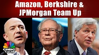 Amazon, Berkshire & JPMorgan Chase to Partner on US Employee Health Care | Bazaar Morning Call