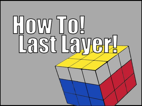 How To Solve A 3x3x3 Rubiks Cube Easiest Tutorial Last Layer