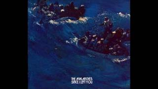 Скачать The Avalanches Since I Left You Extended Alternate Version