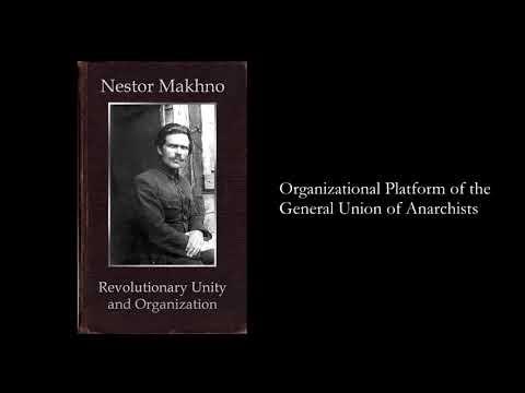 Nestor Makhno on Revolutionary Unity
