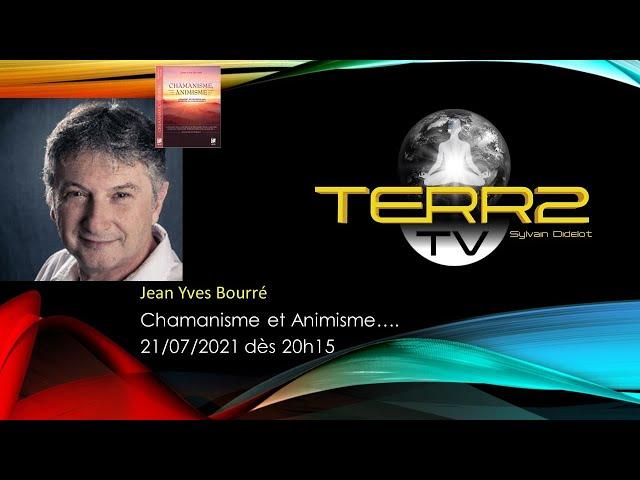 Jean Yves Bourré, Chamanisme et Animisme