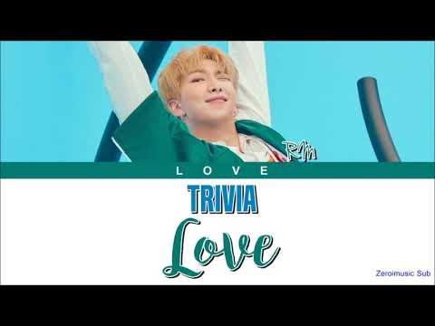 BTS (방탄소년단) RM(알엠) - Trivia 承 : Love- 가사 (Sub Español + Roma + Han + Lyrics + Colorcodedlyrics)