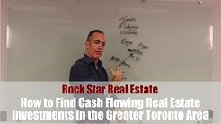 How to Find Cash Flowing Real Estate Investments in the Greater Toronto Area