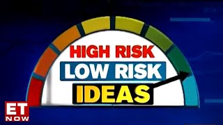 Investment ideas for the day from stock market experts | High Risk Low Risk Ideas | ET Now