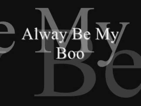 Always Be My Boo
