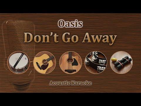 Don't Go Away - Oasis (Acoustic Karaoke)