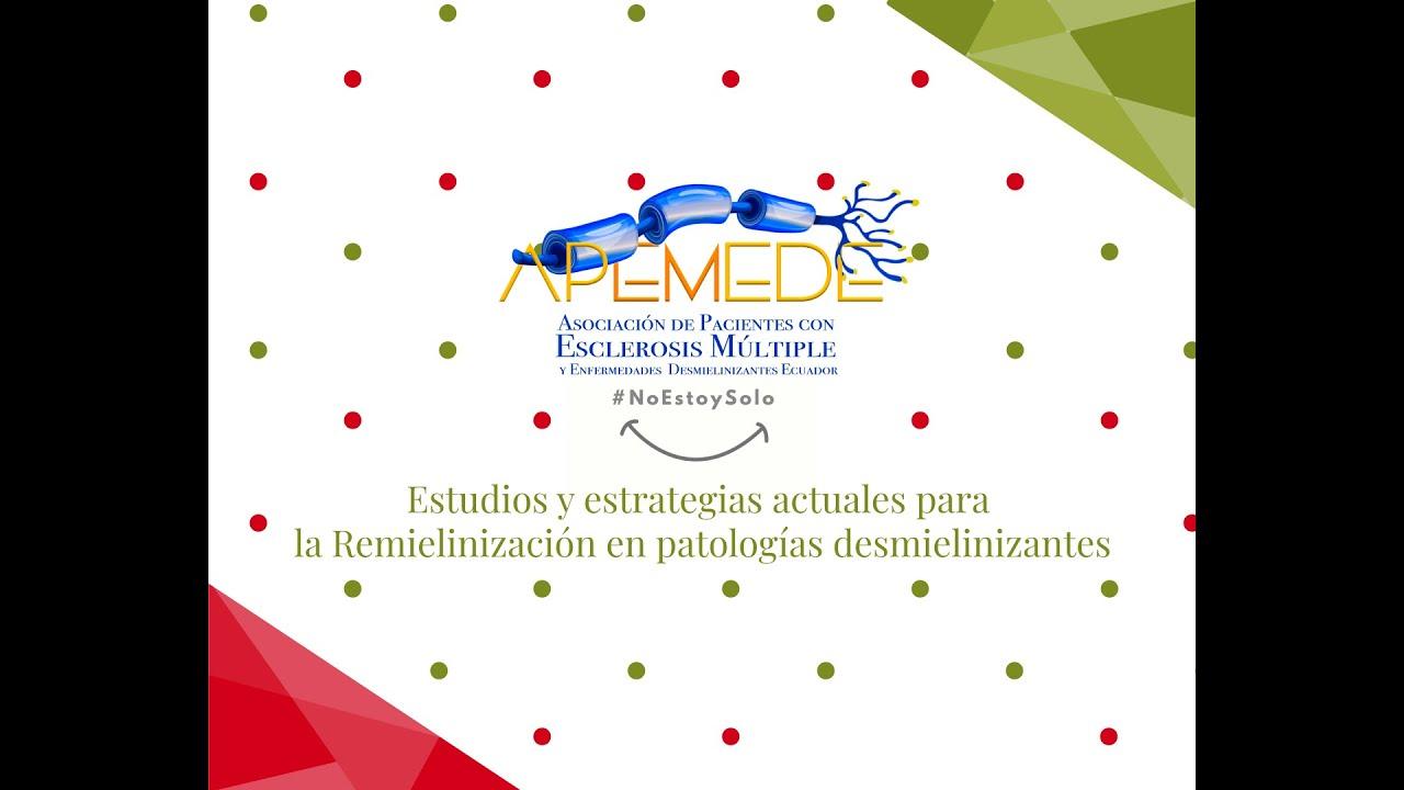Estudios y estrategias actuales para la Remielinización en patologías desmielinizantes