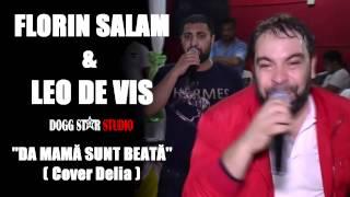 Florin Salam & Leo de Vis - Da mama sunt beata LIVE HIT 2015 (CONTACT +40768700232)