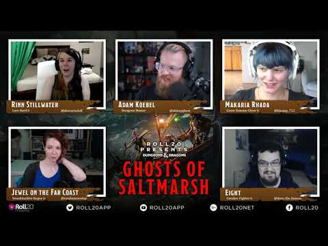 Episode 2 - Roll20 Presents: Ghosts of Saltmarsh: The Final Enemy