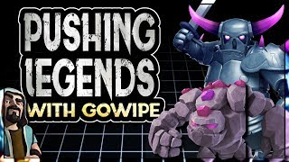 USING GOWIPE TO PUSH LEGENDS LEAGUE | Clash of Clans