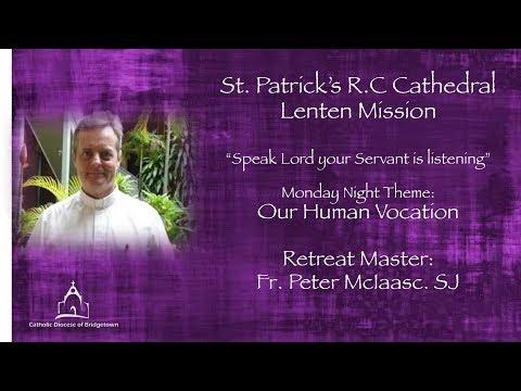 Lenten Retreat by Fr  Peter McIsaac  Day 1