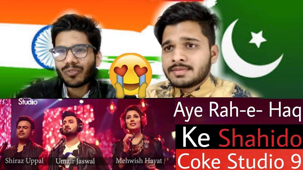 Download M Bros Reaction On Aye Rah-e-Haq Ke Shahido, Coke studio Season 10.