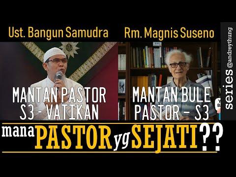 Mantan PASTOR S3 VATIKAN Vs Pastor S3 Mantan Bule | Ust. Bangun Samudra Atau Rm. Magnis Suseno?