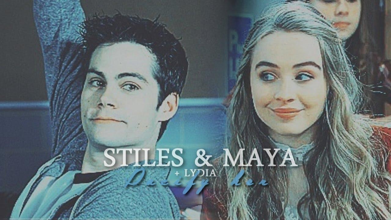 Stiles & Maya {+Lydia} || Pacify her