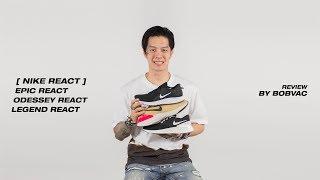 Nike React (Epic React,Odessey React And Legend React) [Review](Thai)