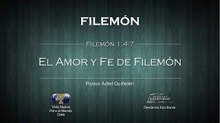 02 - El Amor y Fe de Filemón - (Filemón 1:4-7)