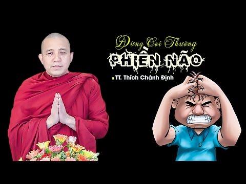 Tiền Giang: ĐỪNG COI THƯỜNG PHIỀN NÃO - TT. Thích Chánh Định [ 20. 04. 2017 ]