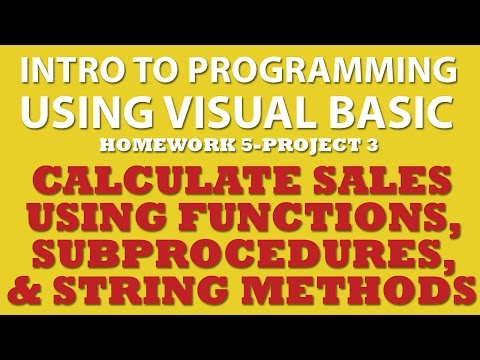 5-pp3 Visual Basic: Calculate Sales Using Functions & Procedures, and String Methods
