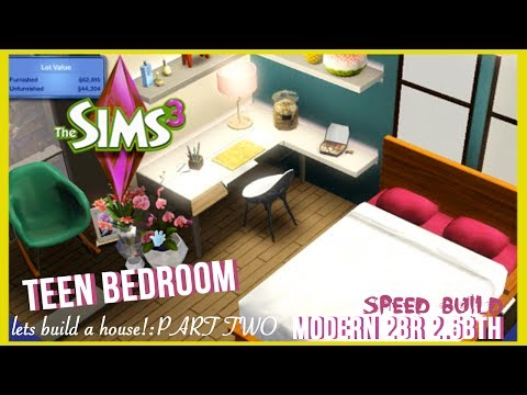 The Sims 3 - Speed Build - Modern Style Home | PART 2| Teen Bedroom
