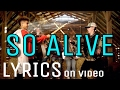 mattyb   so alive lyrics on video