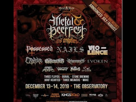 Decibel Metal & Beer Fest 2019 L.A. Possessed/Vio-Lence/NAILS and more..!