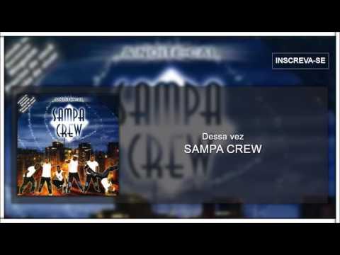 DESSA VEZ (TRADUCCIÓN) - Sampa Crew - LETRAS COM