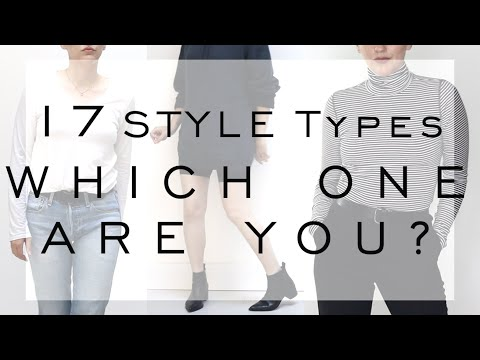 17 Fashion Style Types / Which one are you? / Style Aesthetic / Minimalist / Streetwear