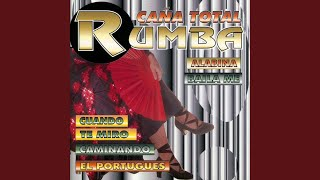 Medley caña total de rumbas: Cruzando el rio / Alabina / Bailame / Caminando