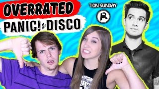 7 OVERRATED PANIC! AT THE DISCO SONGS (ft. Infinity on Hannah)