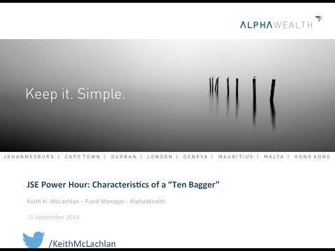 "JSE Power Hour: Characteristics of a ""Ten Bagger""."
