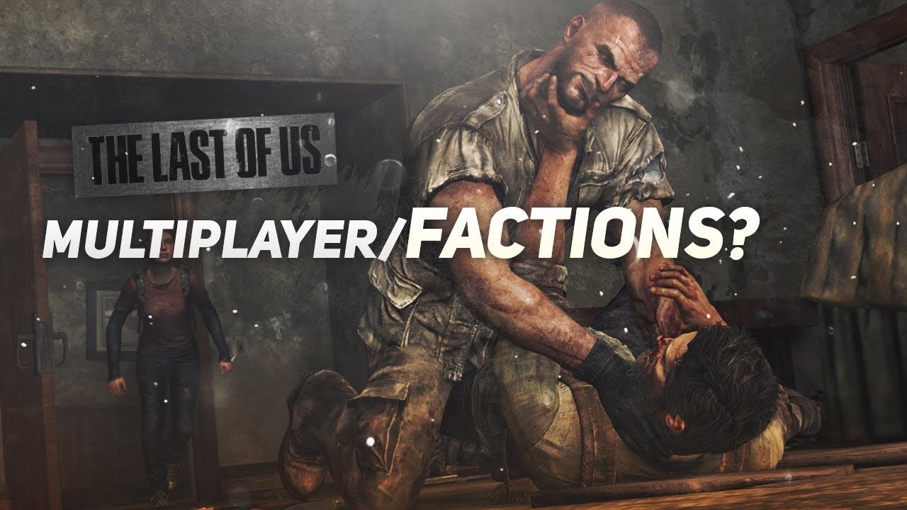 The Last of us Part 2 Multiplayer/Factions 2 what's happening? (Will we get one and when?)