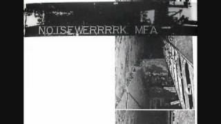 Noisewerrrrk: MFA