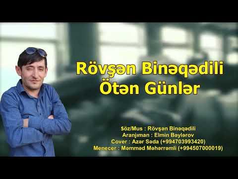Rövşən Binəqədili - Ötən Günlər 2021