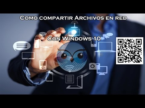 Como Compartir Archivos en Red con Windows 10